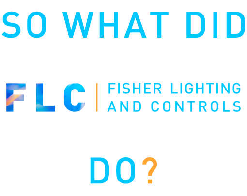 Fisher Lighting and Controls Art Hotel Denver Colorado What Did FLC Do?